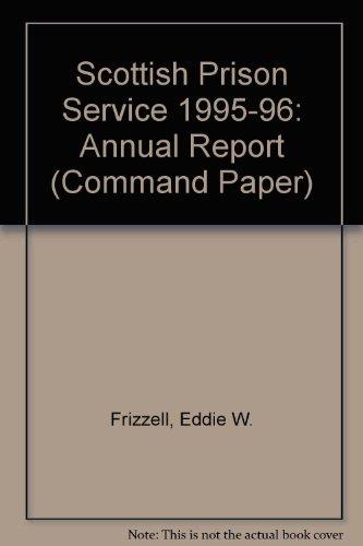 9780102583960: Scottish Prison Service 1995-96: Annual Report (Command Paper)