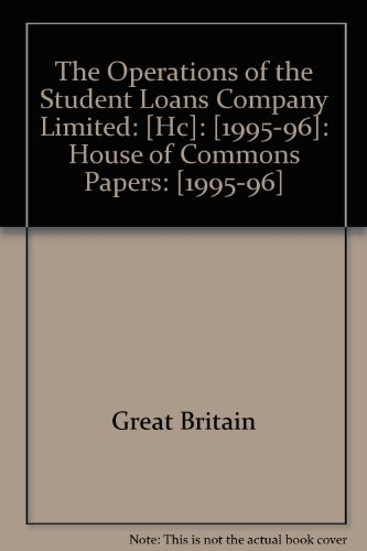 9780102605969: The Operations of the Student Loans Company Limited: [Hc]: [1995-96]: House of Commons Papers: [1995-96]