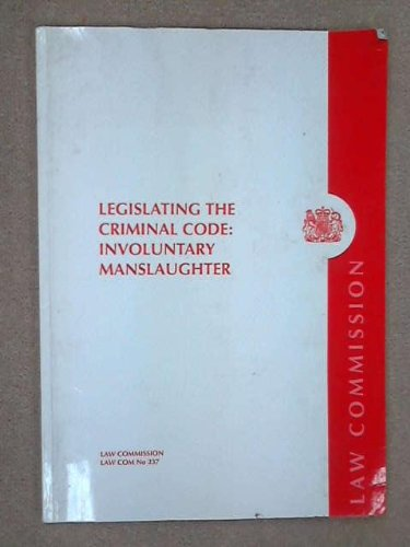 9780102652963: Legislating the Criminal Code: Involuntary Manslaughter: Item 11 of the Sixth Programme of Law Reform (House of Commons Papers)
