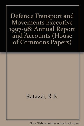 9780102654998: Defence Transport and Movements Executive 1997-98: Annual Report and Accounts (House of Commons Papers)