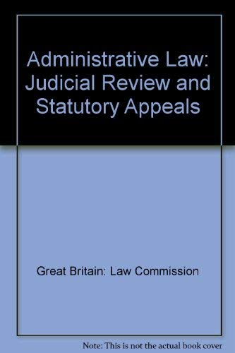 9780102669947: Administrative Law: Judicial Review and Statutory Appeals