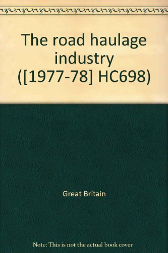 9780102698787: The road haulage industry ([1977-78] HC698)