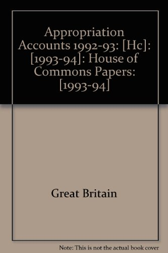 9780102727944: Appropriation Accounts 1992-93: [Hc]: [1993-94]: House of Commons Papers: [1993-94]