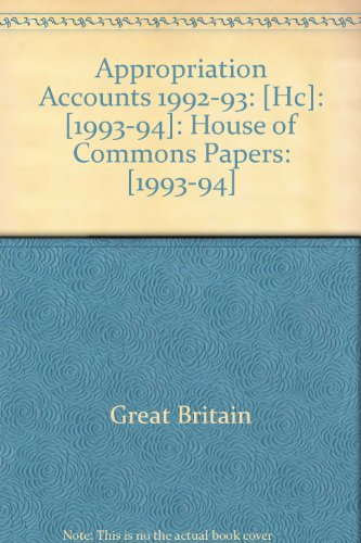 9780102728941: Appropriation Accounts 1992-93: [Hc]: [1993-94]: House of Commons Papers: [1993-94]