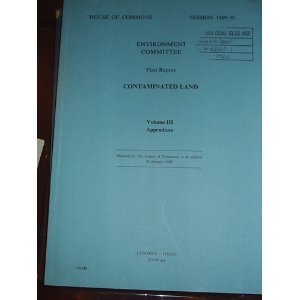 9780102744903: 1st Report: Contaminated Land: [Hc]: [1989-90]: House of Commons Papers: [1989-90]