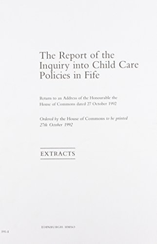 9780102767933: The Report of the Inquiry into Child Care Policies in Fife: Extract from the Report