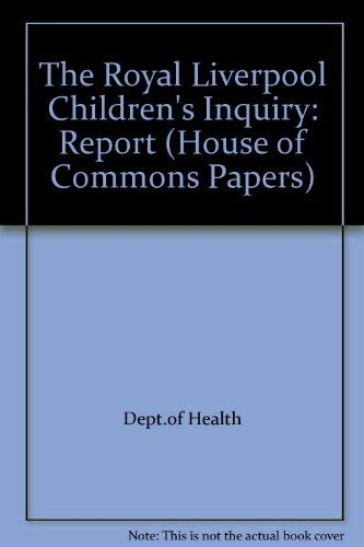 9780102775013: The Royal Liverpool Children's Inquiry: Report (House of Commons Papers)