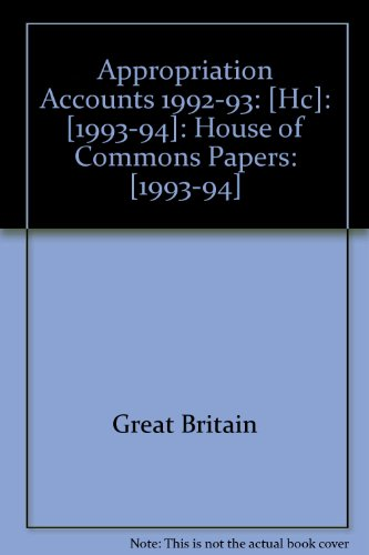 9780102775945: Appropriation Accounts 1992-93: [Hc]: [1993-94]: House of Commons Papers: [1993-94]