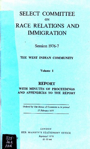 9780102794779: West Indian Community: Report with Minutes of Proceedings and Appendices v. 1 (House of Commons Papers)