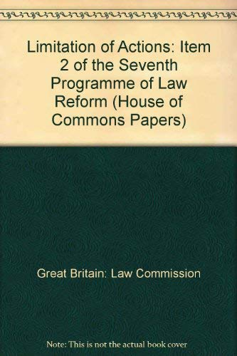 9780102910148: Limitation of Actions: Item 2 of the Seventh Programme of Law Reform (House of Commons Papers)