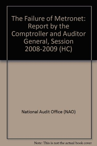 The Failure of Metronet (HC): National Audit Office