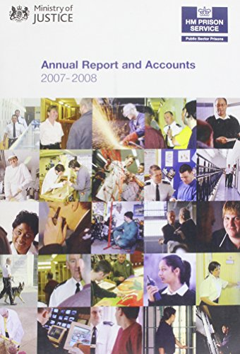9780102957181: Prison Service Annual Report and Accounts: April 2007 - March 2008 (House of Commons Papers)