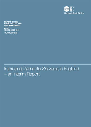 9780102963328: Improving Dementia Services in England: An Interim Report (Report By the Comptroller and Auditor General, Session 2009-10)