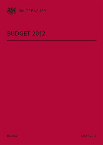 9780102976045: Budget 2012 (House of Commons Papers)
