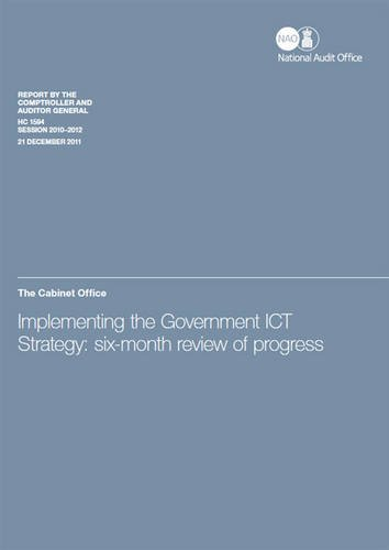 9780102977066: Implementing the Government ICT Strategy: Six-month Review of Progress, the Cabinet Office