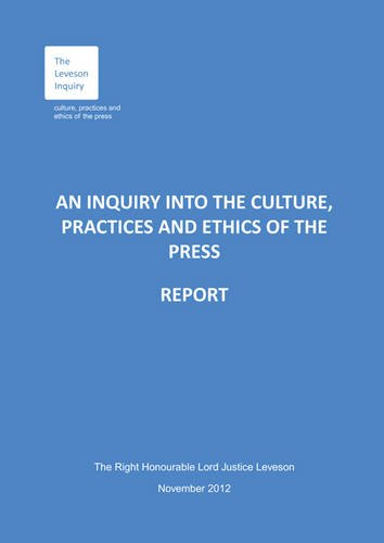 9780102981063: An Inquiry into the Culture, Practices and Ethics of the Press: Report [Leveson] (House of Commons Papers)