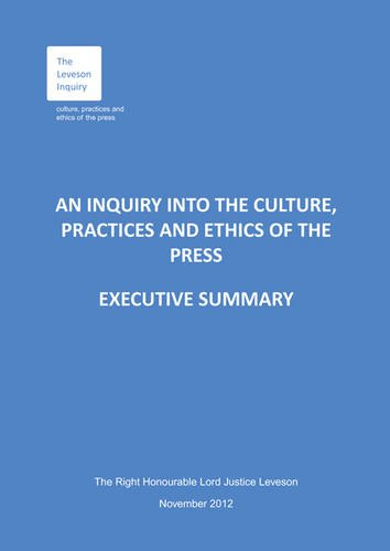 9780102981100: An Inquiry into the Culture, Practices and Ethics of the Press: Executive Summary and Recommendations [Leveson Report] (House of Commons Papers)