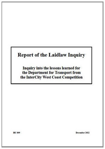 9780102981162: Report of the Laidlaw Inquiry: Inquiry into the Lessons Learned for the Department for Transport from the Intercity West Coast Competition (House of Commons Papers)