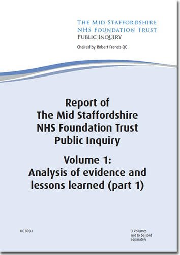 9780102981469: Report of the Mid Staffordshire NHS Foundation Trust Public Inquiry