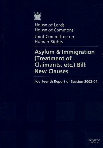 9780104005040: Joint Committee On Human Rights 14th Report Of Session 2003-04: Asylum & Immigration (treatment Of Claimants, Etc.) Bill New Clauses: Report, Together ... And Appendices (House of Lords Papers)