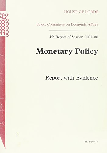 9780104007686: Monetary Policy Report With Evidence 4th Report of Session 2005-06