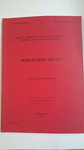 9780104787960: Rebuilding Trust: [Hl]: [1995-96]: House of Lords Papers: [1995-96]