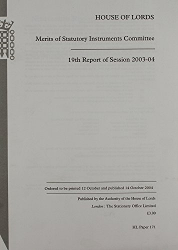 9780104849675: Merits Of Statutory Instruments Committee 19th Report Of Session 2003-04: House Of Lords Paper 171 Session 2003-04