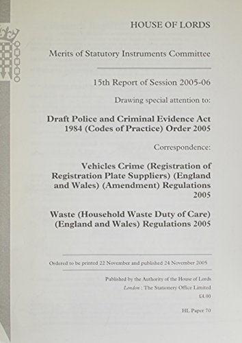 9780104850633: 15th Report of Session 2005-06: Drawing Special Attention to Draft Police And Criminal Evidence Act 1984(codes of Practice)order 2005 Correspondence