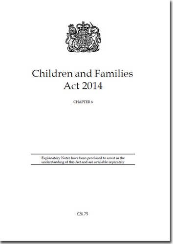 9780105406143: Children and Families Act 2014: Chapter 6