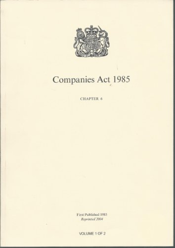 9780105406853: The Companies Act 1985: Elizabeth II. Chapter 6: Elizabeth II. 1985. Chapter 6