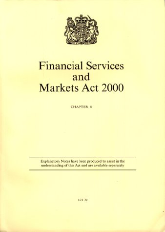 9780105408000: Financial Services and Markets Act, 2000 (Public General Acts - Elizabeth II)
