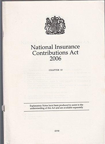 9780105410065: National Insurance Contributions Act 2006: Elizabeth Ii. Chapter 10