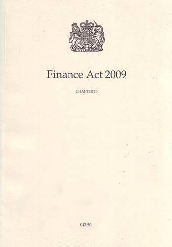 9780105410096: Finance Act 2009: Elizabeth 2, Chapter 10 (Finance ACT (#02.06.020))