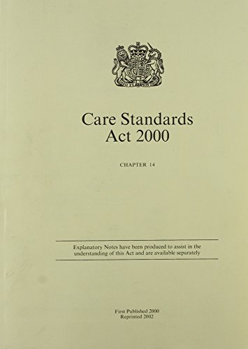 9780105414001: Care Standards ACT 2000 Chapter 14 (Public General Acts - Elizabeth II)