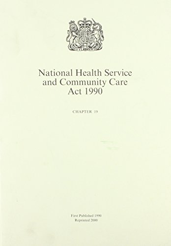 9780105419907: National Health Service and Community Care ACT 1990 (Chapter 19)