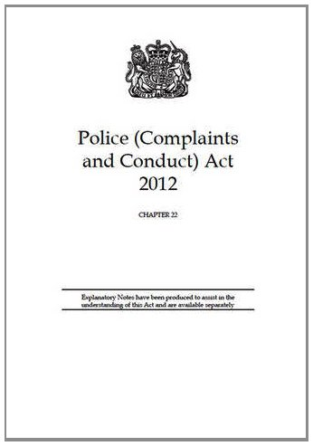 9780105422129: Police (Complaints and Conduct) Act 2012: Elizabeth II. Chapter 22