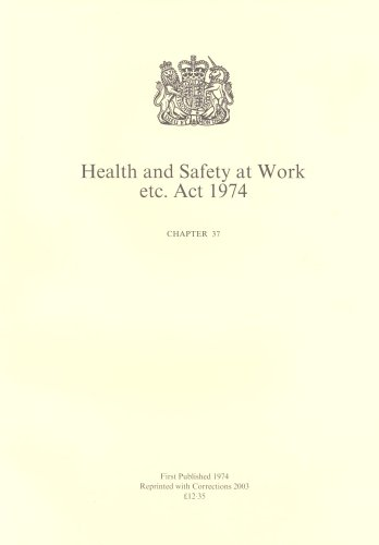 9780105437741: Health and Safety at Work Etc. ACT 1974: Elizabeth II. 1974. Chapter 37 (Public General Acts - Elizabeth II)