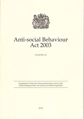 9780105438038: Anti-Social Behaviour Act 2003: Elizabeth II Chapter 38