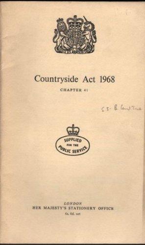 9780105441687: Countryside Act 1968: Elizabeth II. Chapter 41