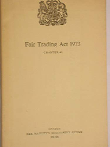 9780105441731: Fair Trading Act 1973: Elizabeth II. 1973. Chapter 41