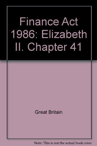 9780105441861: Finance Act 1986: Elizabeth II. Chapter 41