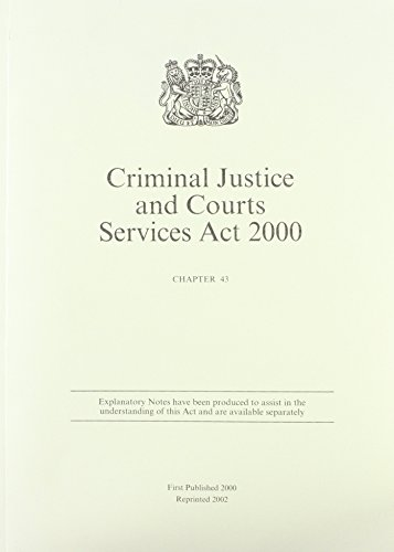 9780105443001: Criminal Justice and Court Services Act 2000 (Public General Acts - Elizabeth II)