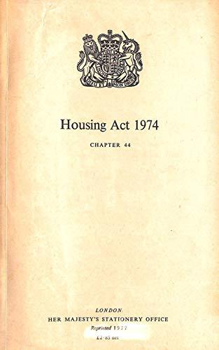 9780105444749: HOUSING ACT 1974: ELIZABETH II. 1974. CHAPTER 44