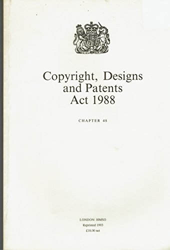 Copyright, Designs and Patents Act 1988. Chapter 48.: United Kingdom