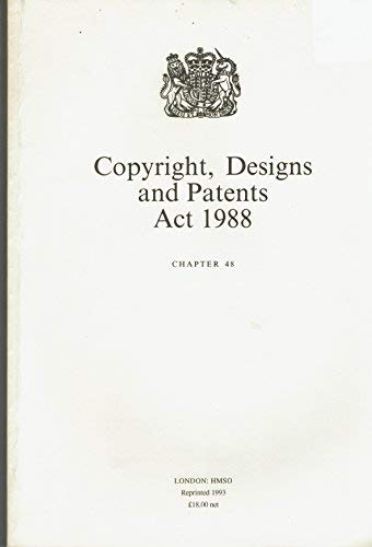 9780105448884: Copyright, Designs and Patents Act 1988: Elizabeth II. Chapter 48