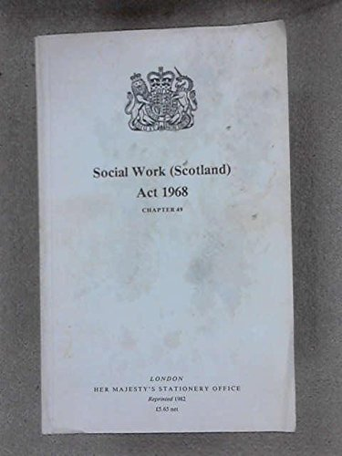 9780105449683: Social Work (Scotland) Act 1968: Elizabeth II. Chapter 49