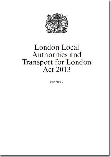 9780105457381: London Local Authorities and Transport for London Act 2013: Chapter V