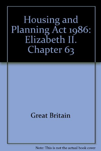 9780105463863: Housing and Planning Act 1986: Elizabeth II. Chapter 63
