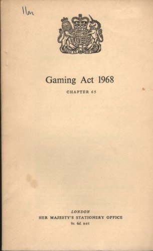 9780105465683: Gaming Act, 1968: Elizabeth II, Chapter 65
