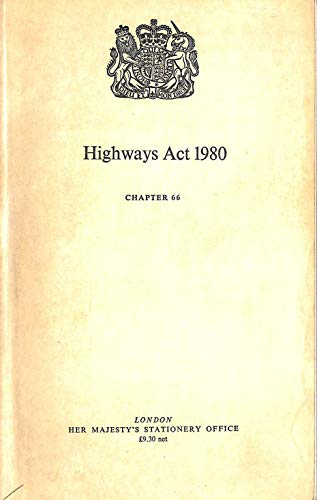 9780105466802: The Highways Act, 1980: Chap 66